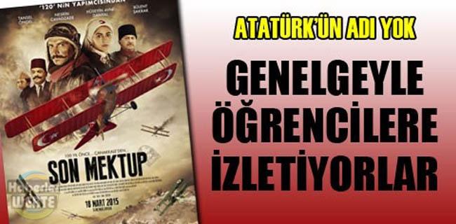 'Atatürk'süz Filme MEB Kıyağı galerisi resim 1