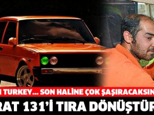 Murat 131'i TIR'a Çeviren Türk