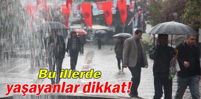 Bu İllerde Yaşayanlar Dikkat! Yağmur Geliyor!