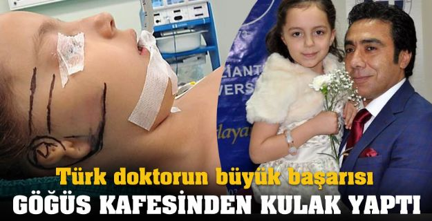 Göğüs Kafesinden Kulak Yapan Türk Doktor