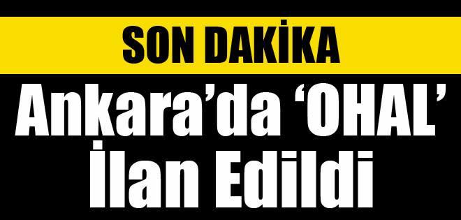 Ankara'da Olağanüstü Hal İlan Edildi !