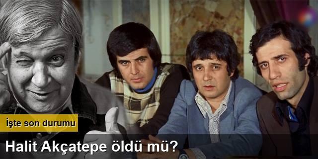 Twitter'da Halit Akçatepe Öldü İddiası !