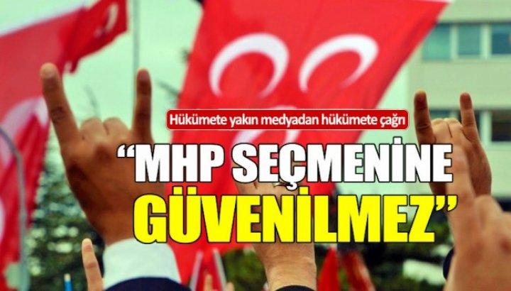Yeni Akit: MHP'nin seçmenine güvenilmez