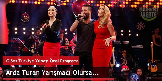 Arda Turan O Ses Türkiye'de Yarışmacı Olursa...
