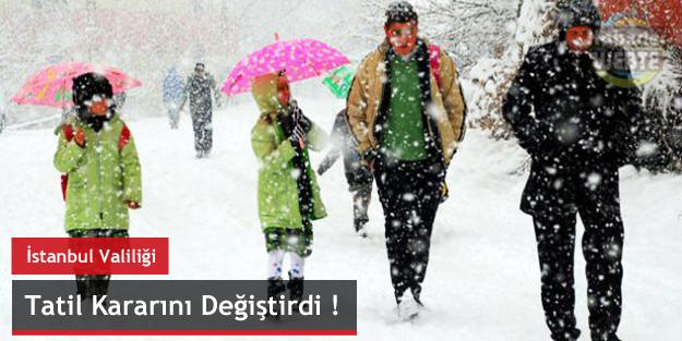 İstanbul Valiliği tatil kararını değiştirdi