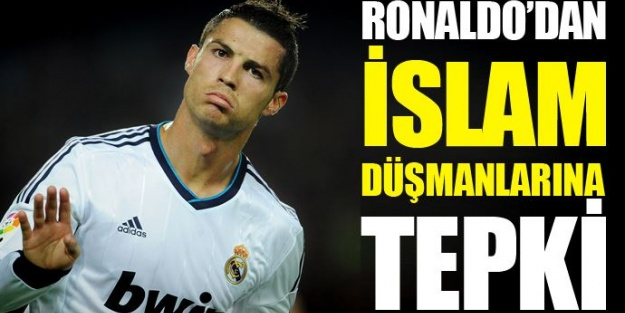 Ronaldo İslam Düşmanlarına Büyük Tepki Gösterdi!