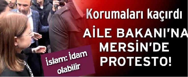 Aile Bakanı İslam'a Mersin'de Protesto!