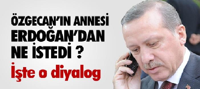 Özgecan Aslan'nın Annesi Erdoğan'dan Ne İstedi?