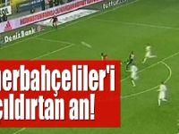Fenerbahçeliler'i Çıldırtan An!