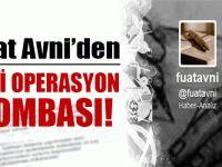 Fuat Avni'den Bomba İddia: Gülerce'nin ifadesiyle 25 Aralık'ta yeni operasyon !