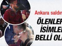 Ankara'da Şehitlerin İsimleri Belli Oldu İşte Kimlikleri!