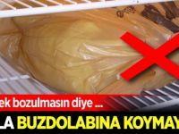Ekmek bozulmasın diye buzdolabına koymayın!