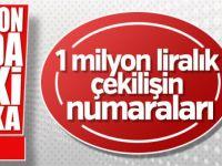 1 milyon liralık çekilişin şanslı numaraları