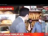 Fırıncı artan fiyatları eleştirdi: CNN Turk muhabiri, mikrofonu çekti