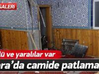Ankara Elmadağ'da Camide Patlama! Ölü ve Yaralılar Var!